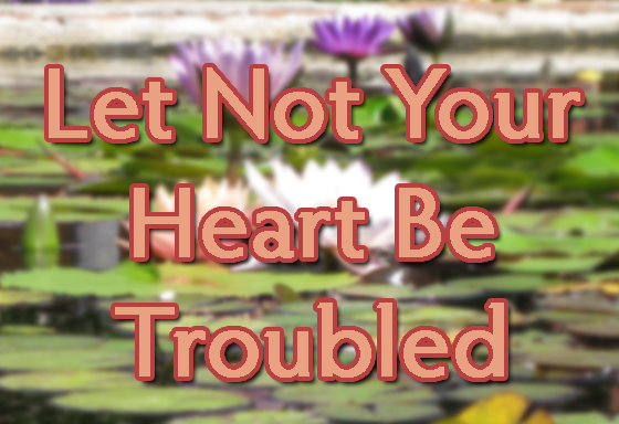 Let_Not_Your_Heart