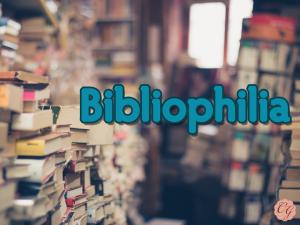 Bibliophilia