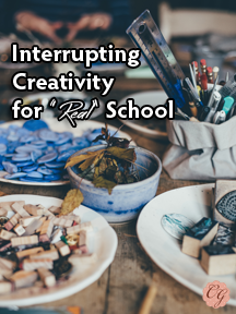 interrupting_creativity_for_real_school