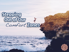 stepping_out_of_our_comfort_zones