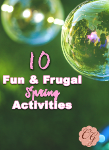10 Fun & Frugal Spring Activities