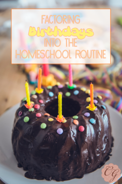 Factoring_Birthdays_Into_Homeschool_Routines