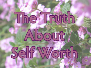 Truth_About_Self-Worth