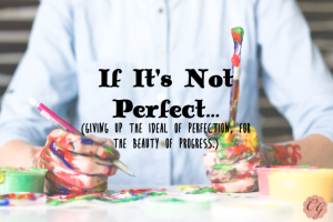 If_It's_Not_Perfect