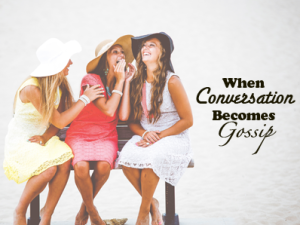 When_Conversation_Becomes_Gossip