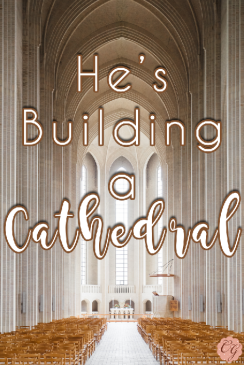 Building_a_Cathedral
