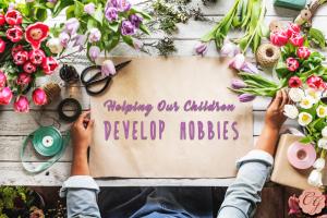 helping_our_children_develop_hobbies