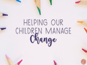 helping_our_children_manage_change