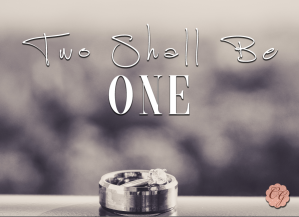 two_shall_be_one