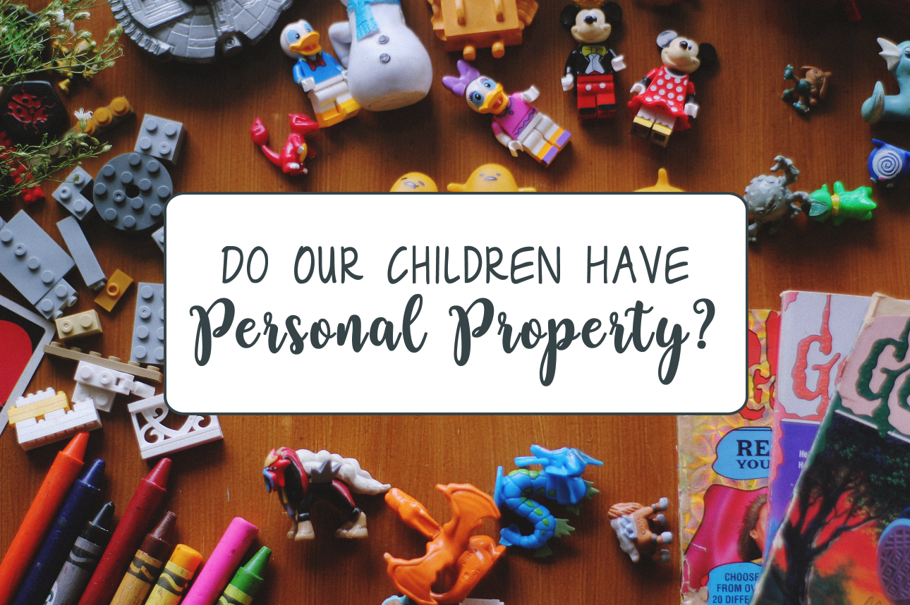 do_our_children_have_personal_property
